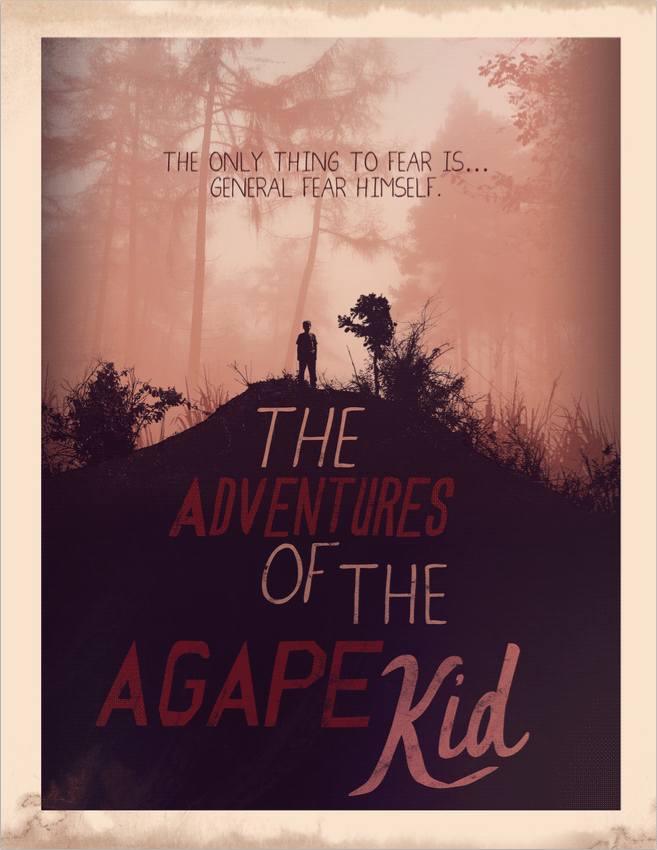 The Adventures of the Agape Kid
