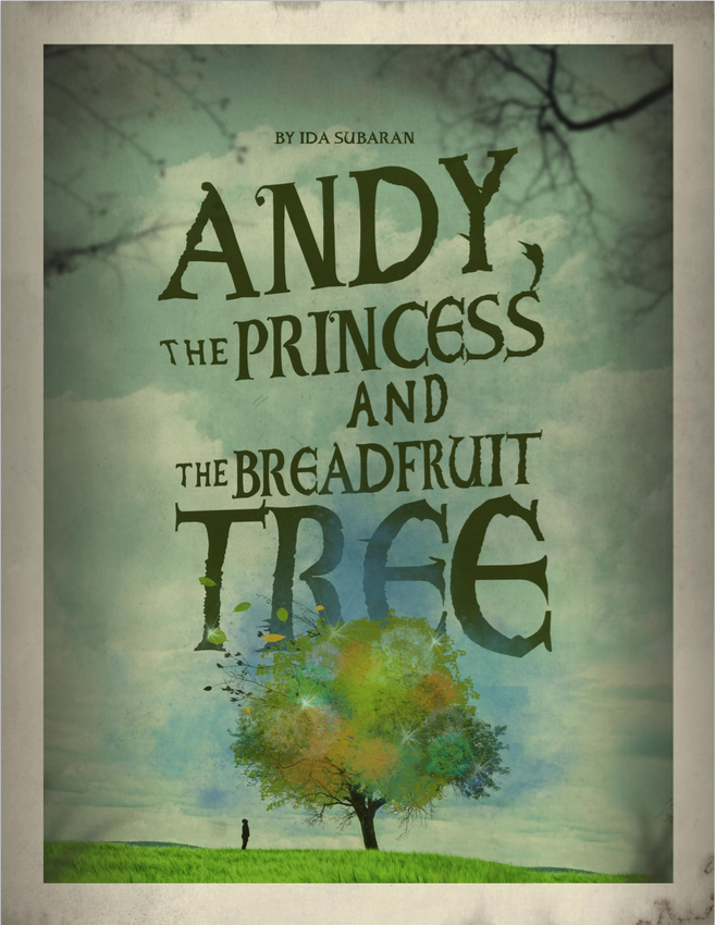 Andy, the Princess and the Breadfruit Tree